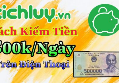 Tích Lũy Là Gì? Cách Kiếm 10-15 triệu/tháng Với Tichluy.vn
